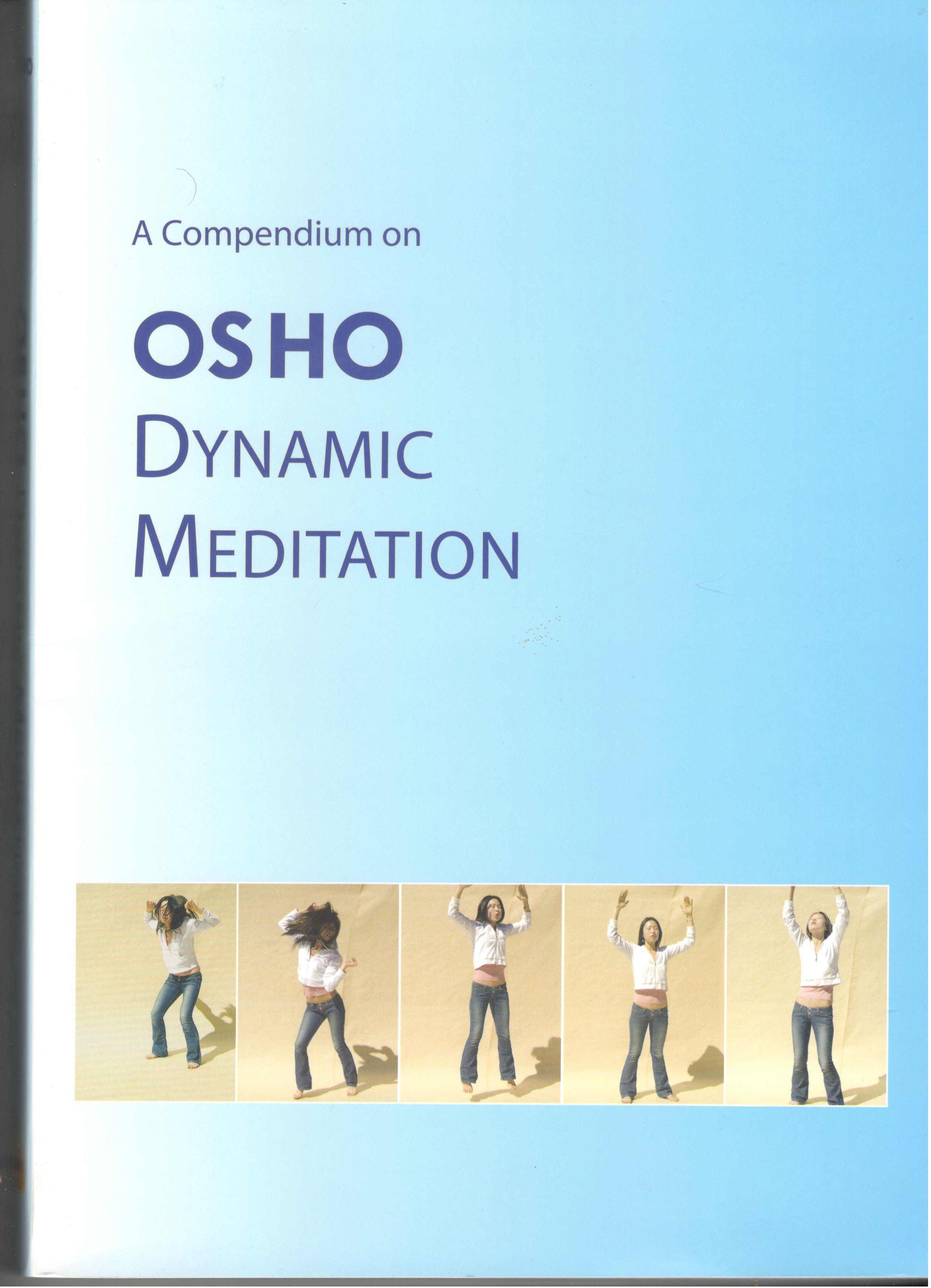 Osho Dynamic Meditation - Fragrance of Master